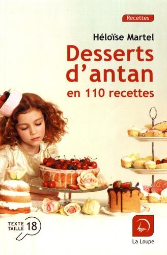 Desserts d'antan en 110 recettes Edition en gros caractères