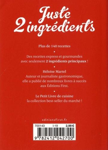 Juste 2 ingrédients. 140 recettes