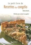 Héloïse Martel - Le petit livre de recettes du congélo.