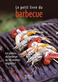 Héloïse Martel - Le Petit livre du barbecue.