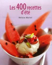 Héloïse Martel - Les 400 recettes d'été.