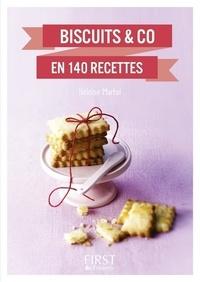 Héloïse Martel - Petit livre de - Biscuits & co en 140 recettes.