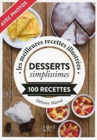 Héloïse Martel - LE PETIT LIVRE  : Petit Livre de - Desserts simplissimes.