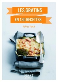 Héloïse Martel - LE PETIT LIVRE  : Petit Livre de - Gratins en 130 recettes.