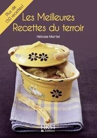 Héloïse Martel - LE PETIT LIVRE  : Petit livre de - Meilleures recettes de terroir.