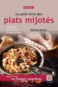 Héloïse Martel - Plats mijotés.