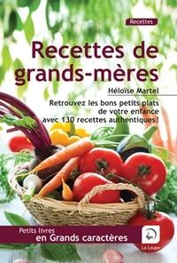 Héloïse Martel - Recettes de grands-mères.