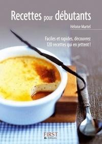 Héloïse Martel - Recettes pour débutants.