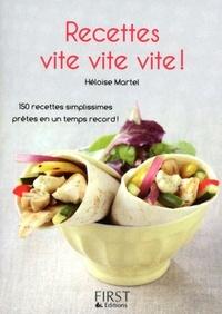 Héloïse Martel - Recettes vite vite vite !.