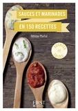 Héloïse Martel - Sauces et marinades en 150 recettes.