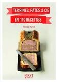 Héloïse Martel - Terrines, pâtés & cie en 110 recettes.