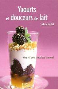 Héloïse Martel - Yaourts et douceurs de lait.