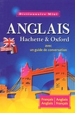 Héloïse Neefs et Gérard Kahn - Mini dictionnaire Hachette & Oxford - Français-anglais, anglais-français.
