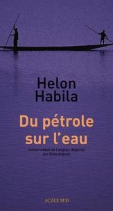 Helon Habila - Du pétrole sur l'eau.