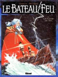 Héloret et  Gibelin - Le bateau feu Tome 1 : La fleur de sel.