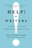 Help! for Writers - 210 Solutions to the Problems Every Writer Faces.