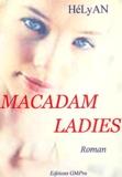 HéLyAN - Macadam ladies - Les canards du bon Dieu et les enfants sauvages.