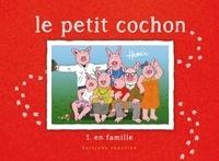 Hemci - Le petit cochon Tome 1 : En famille.