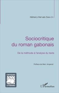 Hémery-Hervais Sima Eyi - Sociocritique du roman gabonais - De la méthode à l'analyse du texte.