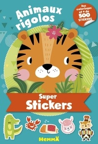 Hemma - Animaux rigolos - Des coloriages et + de 500 stickers.