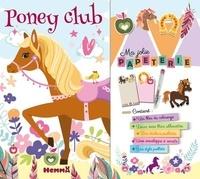 Hemma - Ma jolie papeterie Poney club - Avec un bloc de coloriage, deux minis blocs, des stickers pailletés, une envelopper à secrets, un stylo pailleté.