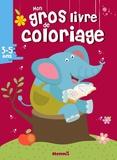 Hemma - Mon gros livre de coloriage 3-5 ans.