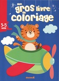 Hemma - Mon gros livre de coloriage 3-5 ans - Tigre dans l'avion.