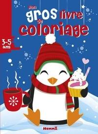 Ebook gratuit téléchargement gratuit epub Mon gros livre de coloriage Noël Pingouin 9782508045127 par Hemma DJVU MOBI CHM