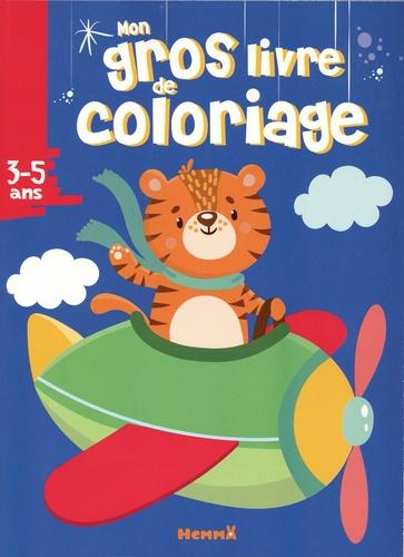Coloriage Gommette Avion.Mon Gros Livre De Coloriage Tigre Dans L Avion Album
