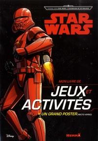 Mon livre de jeux et activités Star Wars - Voyage vers Star Wars : lascension de Skywalker. Avec un grand poster recto-verso.pdf