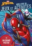 Hemma - Mon livre de jeux et d'activités Marvel Spider-Man - Avec un grand poster recto verso.
