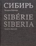 Hendrik Beikirch - Sibérie - Edition français-anglais-russe.