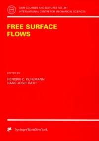Hendrik-C Kuhlmann et Hans-Josef Rath - FREE SURFACE FLOWS.