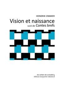Vision et naissance suivi de Contes brefs.pdf