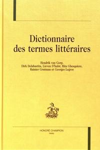 Dictionnaire des termes littéraires - Hendrik Van Gorp pdf epub