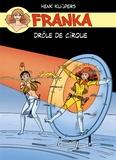 Henk Kuijpers - Franka  : Drôle de cirque.