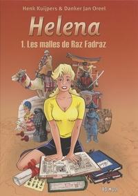 Henk Kuijpers et Danker Jan Oreel - Héléna Tome 1 : Les malles de Raz Fadraz.