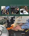 Henn Guido - Les machines stationnaires - Tome 1, Dégauchisseuse, raboteuse, toupie. 2 DVD