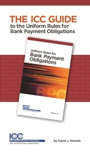 Hennah david J. - ICC Guide to the Uniform Rules for Bank Payment Obligations.
