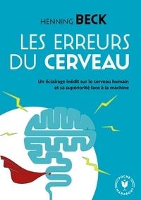 Ipad télécharger epub ibooks Les bugs merveilleux du cerveau ePub PDB PDF par Henning Beck