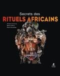 Henning Christoph et PHILIPP SCHIEMANN - Dans le secret des rituels africains.