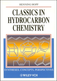 Classics in Hydrocarbon Chemistry. Syntheses, concepts, perspectives.pdf