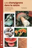 Henning Knudsen et Jens-H Petersen - Les champignons dans la nature - 230 Espèces et plus de 300 photographies couleurs in-situ.