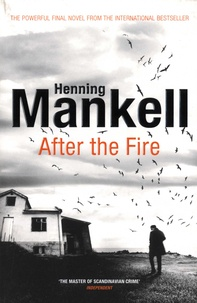 Henning Mankell - After the Fire.