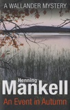 Henning Mankell - An Event in Automn.