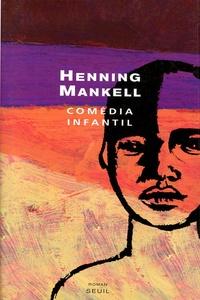 Henning Mankell - Comedia infantil.