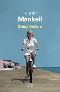 Henning Mankell - Daisy sisters.