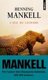 Henning Mankell - L'oeil du léopard.