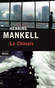 Henning Mankell - Le chinois.