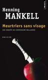Henning Mankell - Meurtriers sans visage.